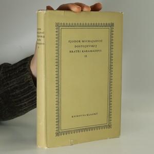 náhled knihy - Bratři Karamazovi. II. díl