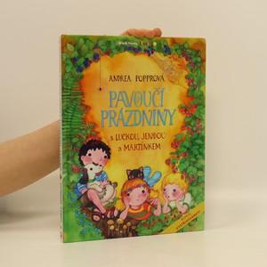 náhled knihy - Pavoučí prázdniny s Luckou, Jendou a Martínkem (s podpisem autorky)