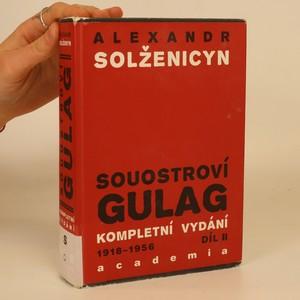 náhled knihy - Souostroví Gulag 2. díl. (III. a IV. část v jednom svazku)