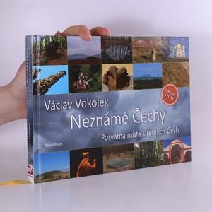 náhled knihy - Neznámé Čechy. Posvátná místa středních Čech
