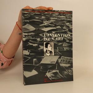náhled knihy - L'Invention d'un art. Cent cinquantieme anniversaire de la photographie