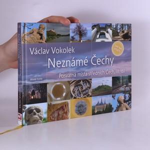 náhled knihy - Neznámé Čechy II. díl. Posvátná místa středních Čech