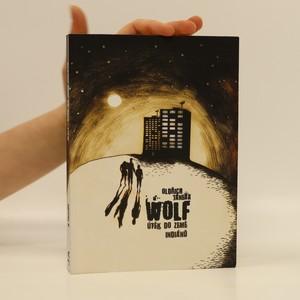 náhled knihy - Wolf: Útěk do země indiánů