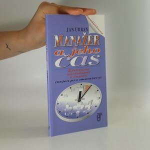 náhled knihy - Manažer a jeho čas. Efektivní zacházení s časem (nejen pro manažery)
