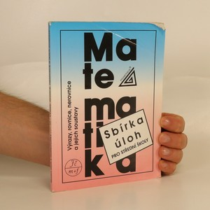 náhled knihy - Sbírka úloh z matematiky pro střední školy