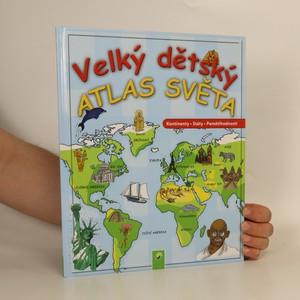 náhled knihy - Velký dětský atlas světa