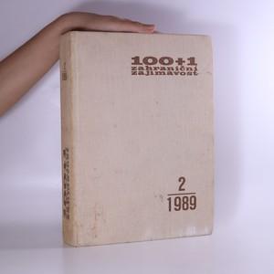 náhled knihy - 100+1 zahraniční zajímavost. Ročník XXVI (2. pololetí, číslo 14-26, jeden svazek) 1989