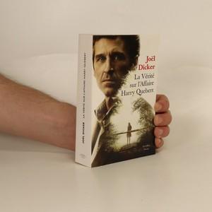 náhled knihy - La Vérité sur l'Affaire Harry Quebert