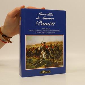 náhled knihy - Paměti. Vzpomínky francouzského jezdeckého důstojníka z napoleonských tažení