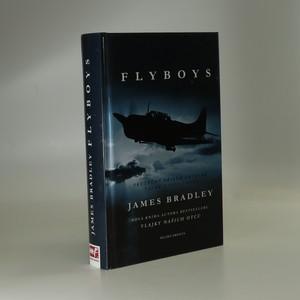 náhled knihy - Flyboys : skutečný příběh letecké války v Tichomoří