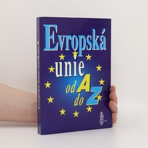 náhled knihy - Evropská unie od A do Z. Příručka evropské integrace