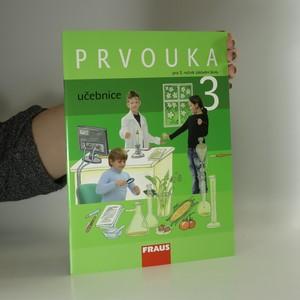 náhled knihy - Prvouka 3 : učebnice pro základní školy