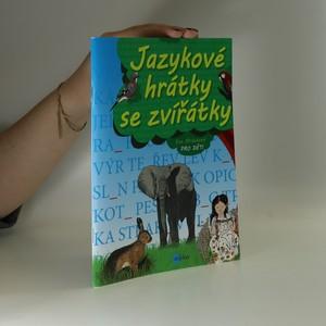 náhled knihy - Jazykové hrátky se zvířátky : pro děti