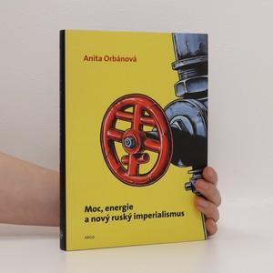 náhled knihy - Moc, energie a nový ruský imperialismus