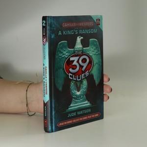 náhled knihy - The 39 Clues : A King's Ransom (chybí karty)
