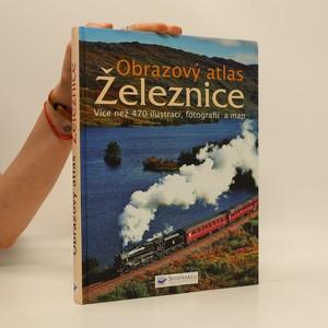 náhled knihy - Obrazový atlas. Železnice