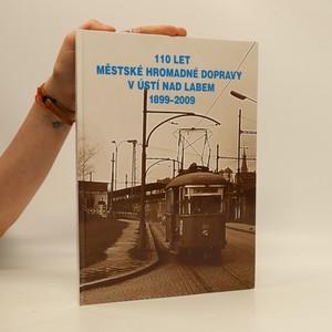 náhled knihy - 110 let městské hromadné dopravy v Ústí nad Labem 1899-2009