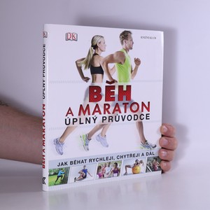 náhled knihy - Běh a maraton : Úplný průvodce