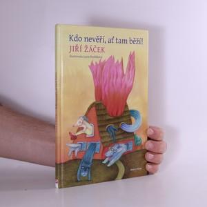 náhled knihy - Kdo nevěří, ať tam běží!