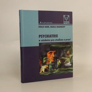 náhled knihy - Psychiatrie : učebnice pro studium a praxi
