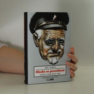 náhled knihy - Hledá se prezident. Zákulisí voleb hlavy státu (podpis)