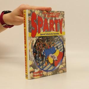 náhled knihy - Čtyřicet let v hledišti Sparty : zpověď fotbalového fanouška