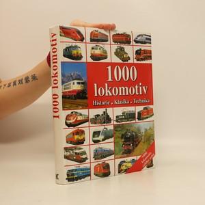náhled knihy - 1000 lokomotiv : historie, klasika, technika
