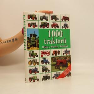 náhled knihy - 1000 traktorů : dějiny, klasika, technika