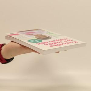 antikvární kniha Kuchařka pro rodiče malých dětí, 2014