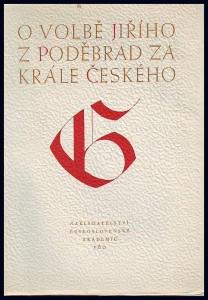 O volbě Jiřího z Poděbrad za krále českého 2. března 1458
