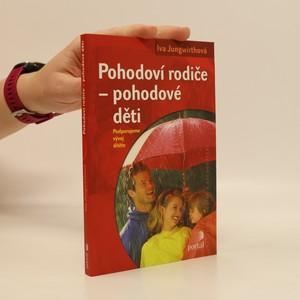 náhled knihy - Pohodoví rodiče - pohodové děti : podporujeme vývoj dítěte