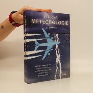 náhled knihy - Letecká meteorologie : učebnice meteorologie pro piloty kvalifikace UL, GLD, PPL, CPL, ATPL a všechny ostatní, kteří potřebují odborné znalosti letecké meteorologie