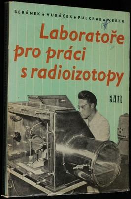 náhled knihy - Laboratoře pro práci s radioizotopy