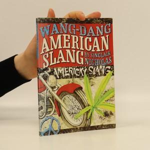 náhled knihy - Wang dang Americký slang. Wang dang American slang