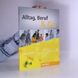 náhled knihy - Alltag, Beruf & Co. Kursbuch + Arbeitsbuch. 3 (popsaná, bez CD)