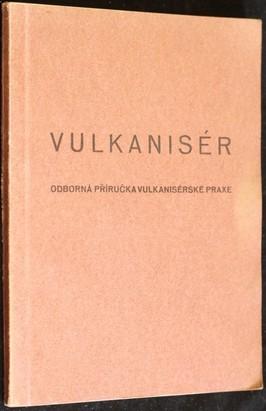 náhled knihy - Vulkanisér : Odborná příručka vulkanisérské praxe