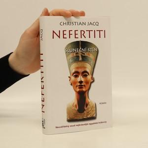 náhled knihy - Nefertiti : sluneční stín