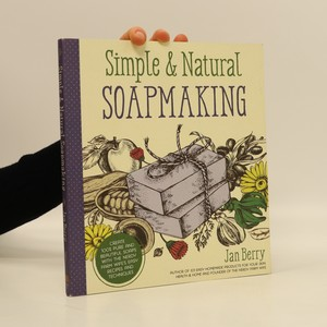 náhled knihy - Simple & Natural Soapmaking