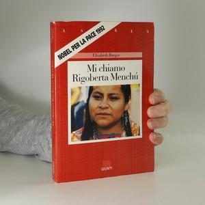 náhled knihy - Mi chiamo Rigoberta Menchú