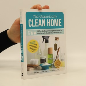 náhled knihy - The Organically Clean Home