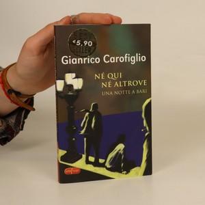 náhled knihy - Né qui né altrove. Una notte a Bari