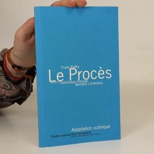 náhled knihy - Le Procés. Adaptation scénique