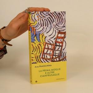 náhled knihy - La prima moglie e altre cianfrusaglie