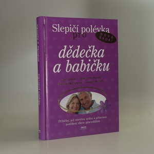 náhled knihy - Slepičí polévka pro dědečka a babičku