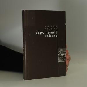 náhled knihy - Zapomenutá Ostrava