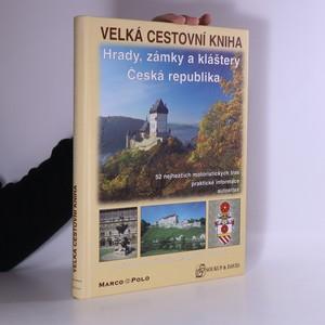 náhled knihy - Hrady, zámky a kláštery. Česká republika. Velká cestovní kniha