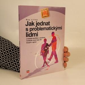 náhled knihy - Jak jednat s problematickými lidmi