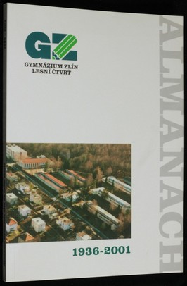 náhled knihy - Gymnázium na Lesní čtvrti ve Zlíně 1936-2001