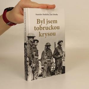náhled knihy - Byl jsem tobruckou krysou : vzpomínky válečného veterána