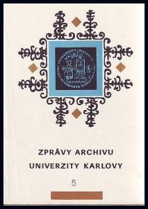 náhled knihy - Zprávy Archivu University Karlovy 5